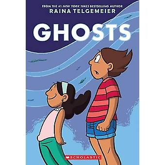 Fantasmas de Raina Telgemeier - Raina Telgemeier - livro 9780545540629