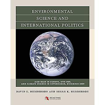Environmental Science and International Politics - Acid Rain in Europe