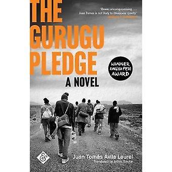 The Gurugu Pledge by Juan-Tomas Avila Laurel - 9781908276940 Book