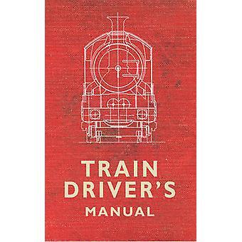 Manual del conductor de tren de Colin G. Maggs - libro 9781445616803