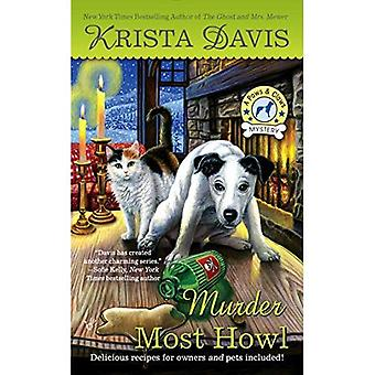 Murder Most Howl : A Paws and Claws Mystery (Paws and Claws Mysteries)