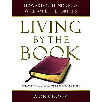Wonen door de werkmap van het boek: de kunst en wetenschap van het lezen van de Bijbel