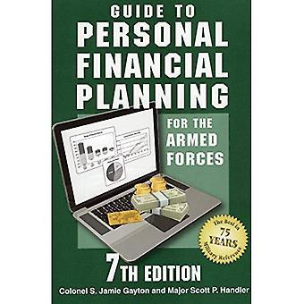 Guide till personlig finansiell planering för väpnade styrkor: 7th Edition