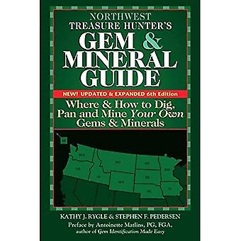 Luoteis Treasure Hunter-s helmi & mineraali oppaita USA, 6. painos