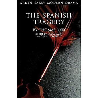 The Spanish Tragedy (Arden Early Modern Drama)