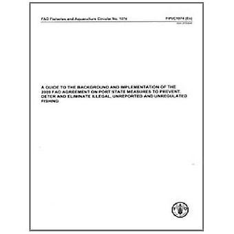 En Guide till bakgrunden och genomförandet av 2009 Fao-avtalet om hamnstatens åtgärder