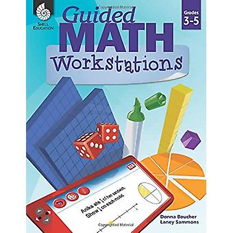Guided Math Workstations 3-5 by Donna Boucher - 9781425817299 Book