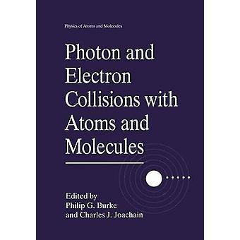 فوتون والكترون اصطدام مع الذرات والجزيئات من G. P. آند بيرك