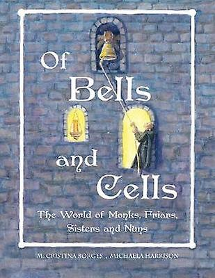 Of Bells and Cells USCan by Borges & M. Cristina