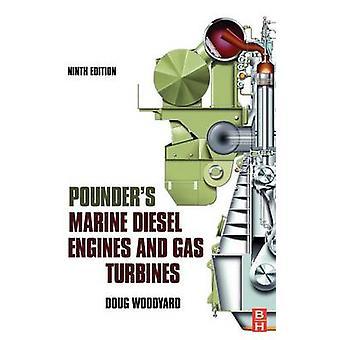 Pounders Marine Diesel Engines and Gas Turbines by Doug Woodyard