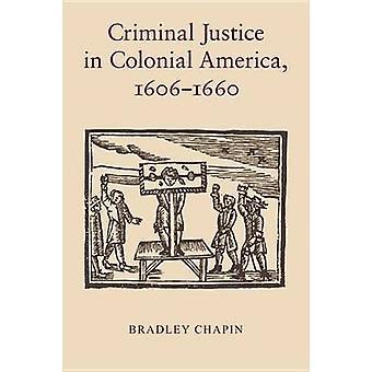 Straffrätt i kolonial Amerika 16061660 av Chapin & Bradley