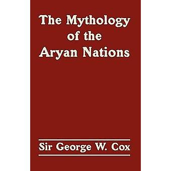 La mythologie des Aryan Nations le par Cox & Sir George W