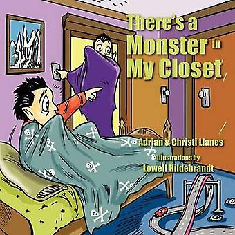 C'è un mostro nel mio armadio da Llanes & Adrian