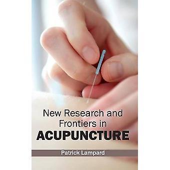 Neue Forschungsergebnisse und Grenzen in der Akupunktur von Lampard & Patrick