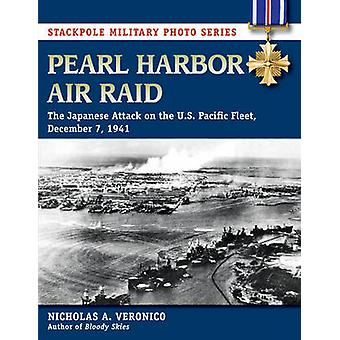 Pearl Harbor Air Raid - The Japanese Attack on the U.S. Pacific Fleet
