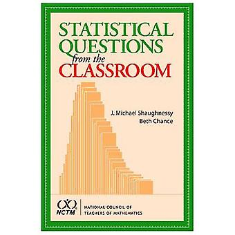 Statistical Questions from the Classroom by J. Michael Shaughnessy -