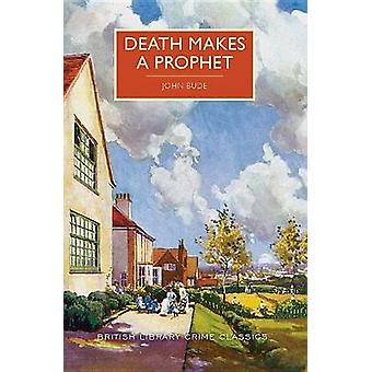 Death Makes a Prophet by John Bude - 9781464209024 Book