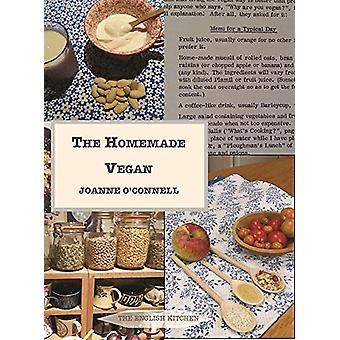 The Homemade Vegan by JoAnne O'Connell - 9781909248465 Book