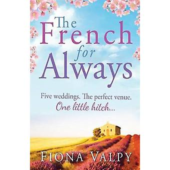 The French for Always by Valpy & Fiona