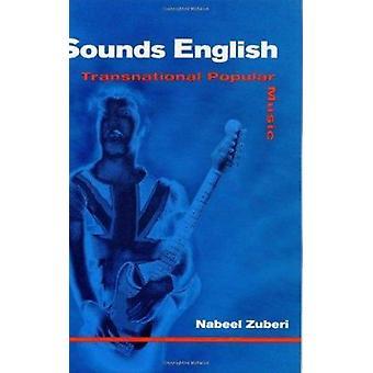Sounds English - Transnational Popular Music by Nabeel Zuberi - 978025