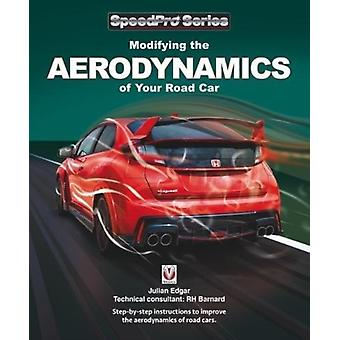 Modifying the Aerodynamics of Your Road Car by Julian Edgar