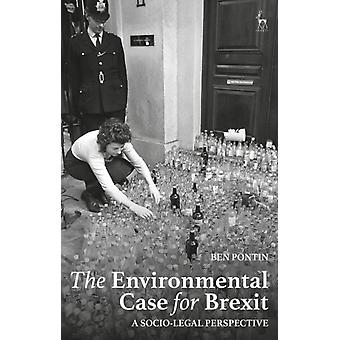 Environmental Case for Brexit by Ben Pontin