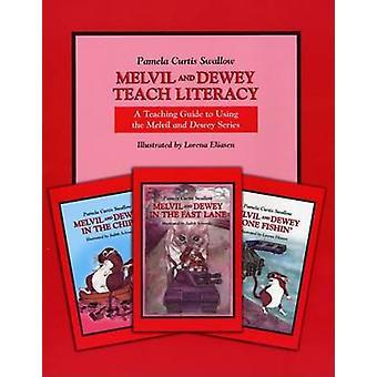 Melvil and Dewey by Pamela Curtis Swallow - Lorena Eliasen - Judith S
