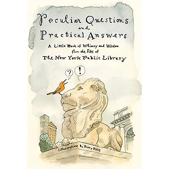 Peculiar Questions and Practical Answers by Library & New York Public