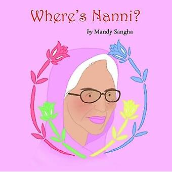 Vart är Nanni? av Mandy Sangha - 9781786239594 bok