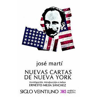 NUEVAS CARTAS DE NUEVA YORK by Marti & Jose