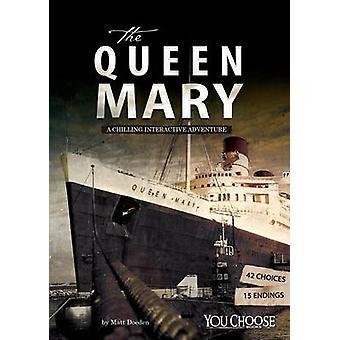 Die Queen Mary - eine schaurige interaktives Abenteuer von Matt Doeden - 978