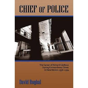 Chief of Police by Roybal & David