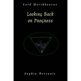 Looking Back on Progress by Northbourne & Christopher James
