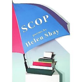 Scop by Shay & Helen