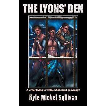 The Lyons Den by Sullivan & Kyle Michel