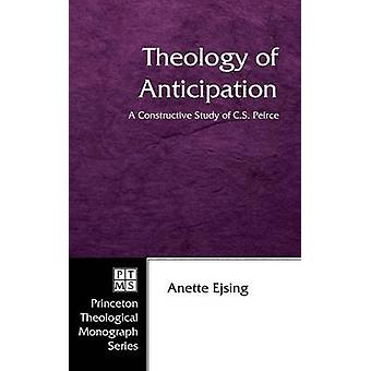 Theology of Anticipation by Ejsing & Anette