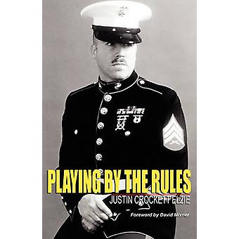 Playing By the Rules by Elzie & Justin Crockett