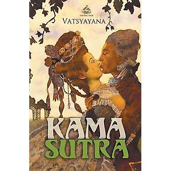 Kama Sutra by Vatsyayana & Mallanaga