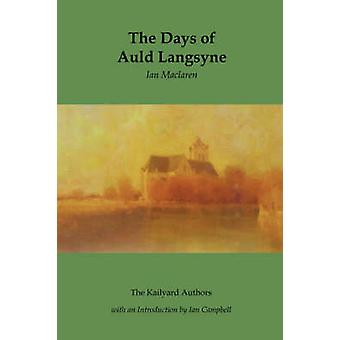 The Days of Auld Langsyne by MacLaren & Ian