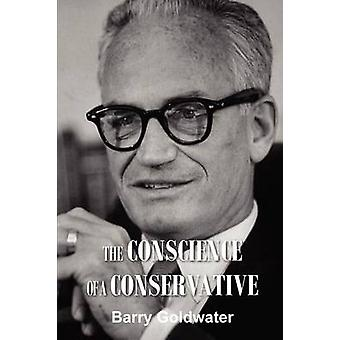The Conscience of a Conservative by Goldwater & Barry