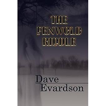 The Fenwold Riddle by Evardson & Dave