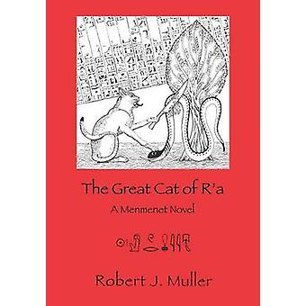 The Great Cat of Ra by Muller & Robert J