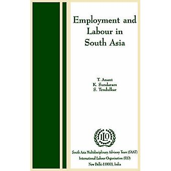 Employment and labour in south Asia by Anant & T.