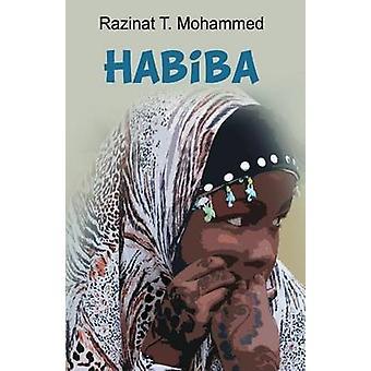 Habiba by Mohammed & Razinat T.