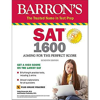 SAT 1600 with Online Test - Aiming for the Perfect Score by Linda Carn