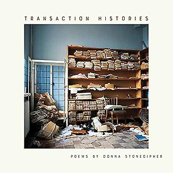 Transaction Histories by Donna Stonecipher - 9781609386023 Book