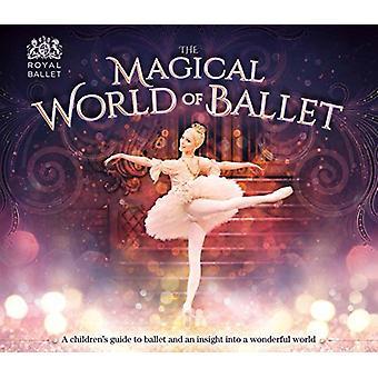 The Magical World of Ballet by Lisa Miles - 9781783123865 Book