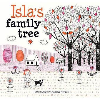 Isla's Family Tree by Katrina McKelvey - 9781925820379 Book
