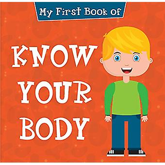 My First Book of Know Your Body by Pegasus - 9788131943779 Book