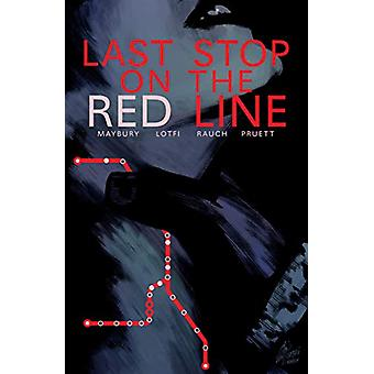 Last Stop On The Red Line by Paul Maybury - 9781506713397 Book